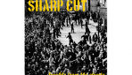 Review: Sharp Cut – Trouble From The Streets