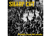 Recensione: Sharp Cut – Trouble From The Streets