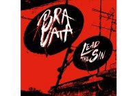 Review: Bravata – Lead The Sin