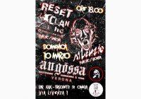 Reset Clan, Angossa, Silenzio: cronaca di un concerto 'ccezzionale!