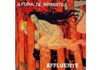 Recensione: Affluente / A Fora De Arrastu – Split