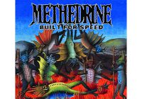 Review: Methedrine – Built For Speed
