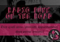 Radio Punk on the road: passa a trovarci!