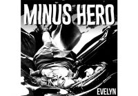Recensione: Minus Hero- Evelyn
