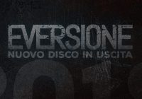 Eversione announce new album with a new song!