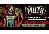 Live Report: We are the Monday Resistance! Mute, Fankaz, Stanis live in Ferrara