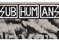 Listen to the new song by Subhumans (UK)