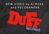 Duff Records: watch the new videos by Across and Pecoranera!