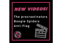Nuovi video di: The Procrastinators, Boogie Spiders e Anti-Flag!