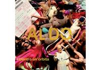 Review: Aldo – Dentro un'orbita
