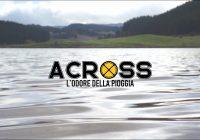 """Across: out the new video for """"L'odore della pioggia"""""""